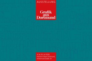 """Ausstellung """"Grafik aus Dortmund 2020"""" 4. - 26. Juli 2020"""