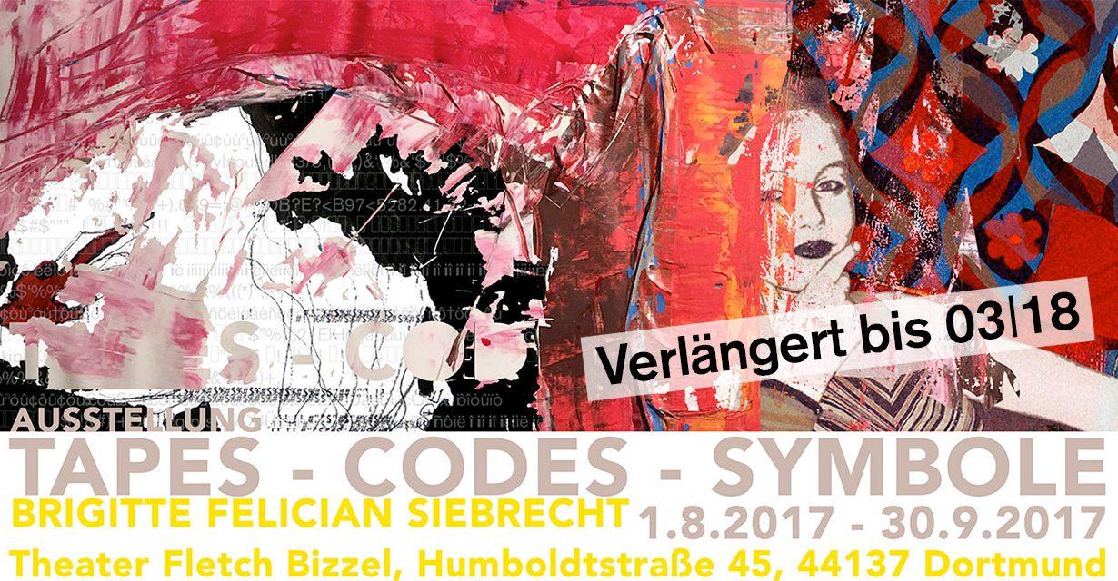 Ausstellung Tapes-Codes-Symbole / Brigitte FElician SIebrecht verlängert