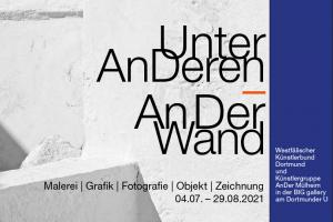 """Einladungskarte Ausstellung Unter-AnDeren An der Wand"""" BIG Gallery 2021"""