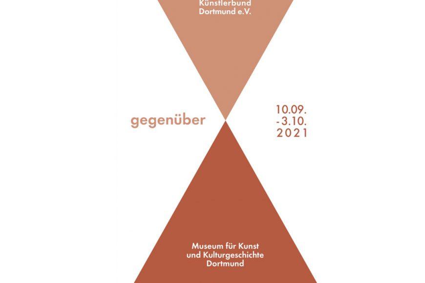 """Einladung Ausstellung """"gegenüber"""" MKK Dortmund 2021"""